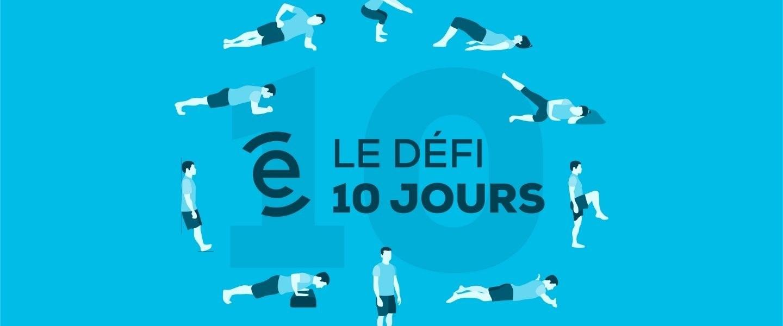 Défi 10 jours: bouger grâce à dix exercices simples et sécuritaires